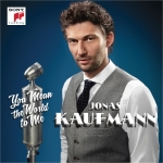 jonas-kaufmann-announces-upcoming-lp-you-mean-the-world-to-me-to-be-released-september-16-via-sony-classical